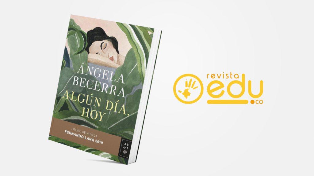 Algún día, Hoy – Premio Fernando Lara 2019