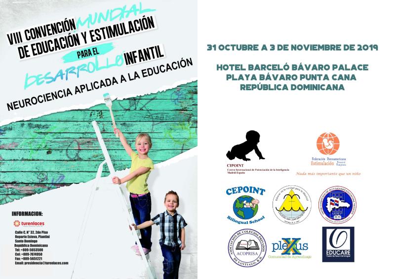 """VIII Convención Mundial de Educación y Estimulación para el Desarrollo Infantil. """"Neurociencia aplicada a la educación"""""""