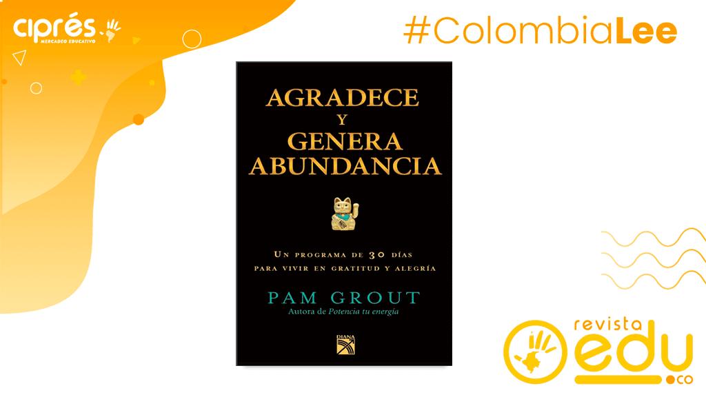 """Editorial Diana presenta """"Agradece y Genera Abundancia"""", un programa de 30 días para vivir en gratitud y alegría de Pam Grout."""