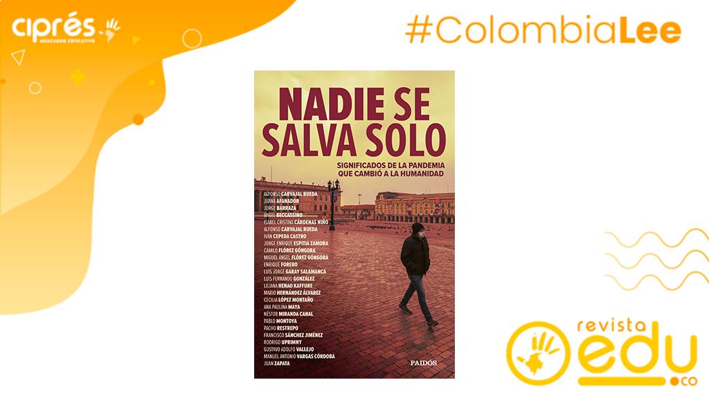 Nadie se salva solo de Alfonso Carvajal Rueda