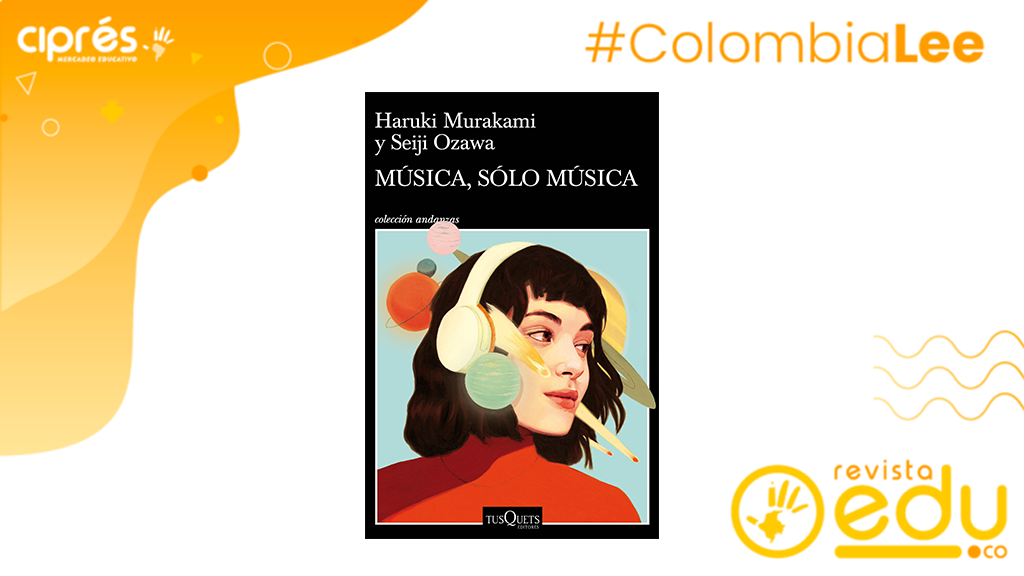 Murakami, el escritor japonés más famoso del mundo comparte con sus lectores sus ansias de saber sobre el arte musical en el libro MÚSICA, SÓLO MÚSICA
