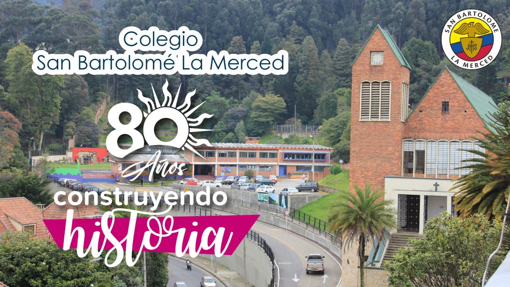 Entérate cómo, el Colegio San Bartolomé La Merced, lleva 80 años construyendo historia