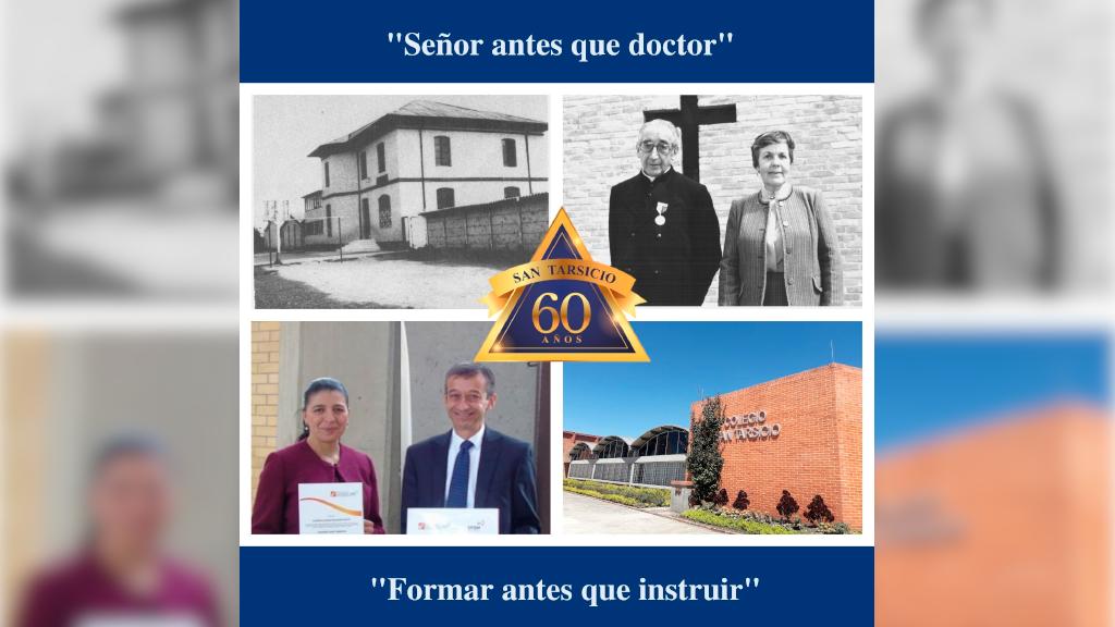 Colegio San Tarsicio 60 años caminando hacia la excelencia