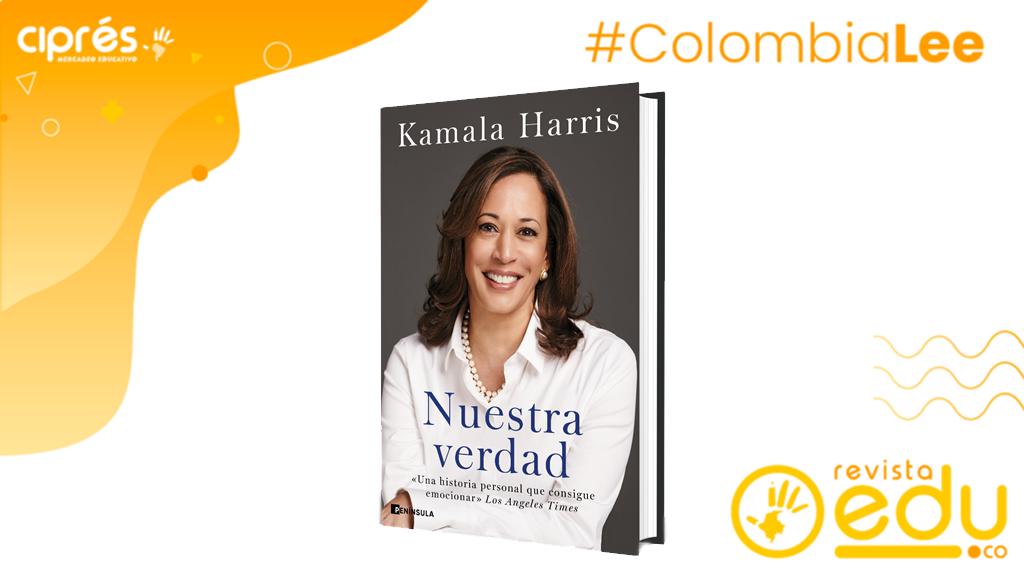 El 15 de marzo llega a las librerías de Colombia. NUESTRA VERDAD de Kamala Harris. Grupo Planeta publicará la obra en español de forma simultánea en 17 países, incluyendo Estados Unidos