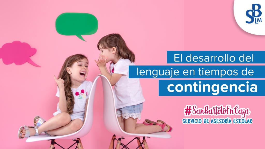El desarrollo del lenguaje en tiempos de contingencia