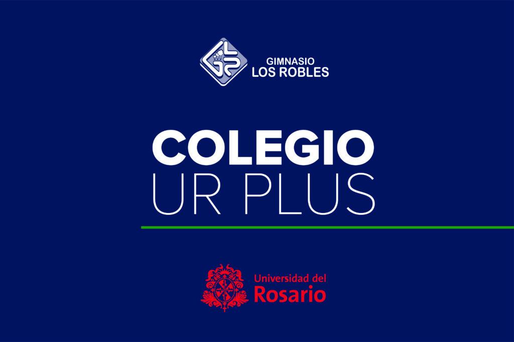 El Gimnasio los Robles, un colegio Universidad del Rosario PLUS