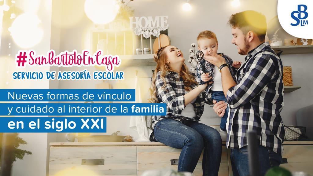 Nuevas formas de vínculo y cuidado al interior de la familia en el siglo XXI