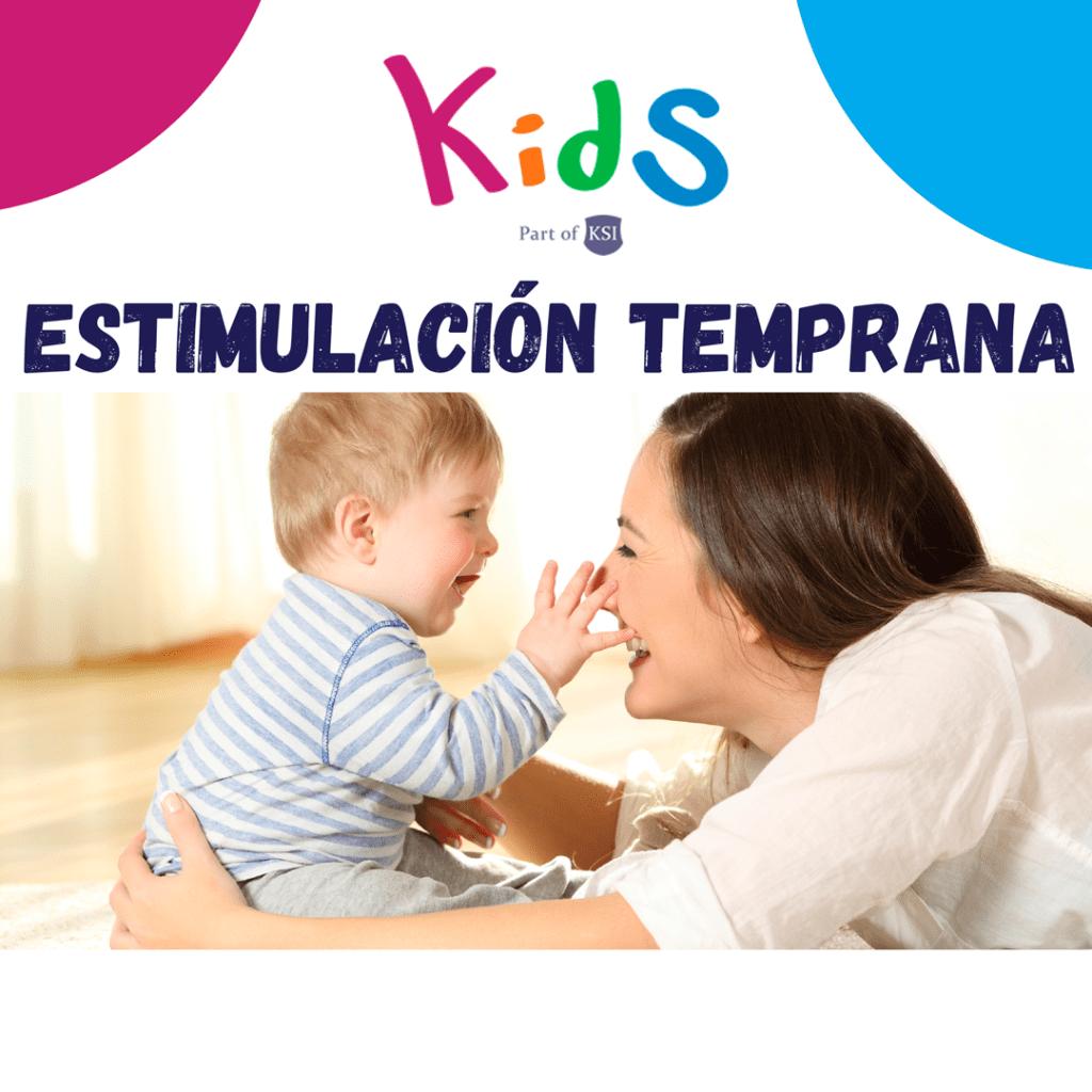 Estimulación Temprana en KidS