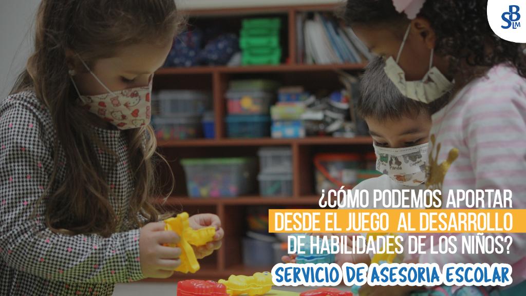 ¿Cómo podemos aportar desde el juego al desarrollo de habilidades de los niños?